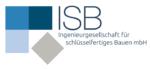 ISB Ingenieurgesellschaft für schlüsselfertiges Bauen mbH